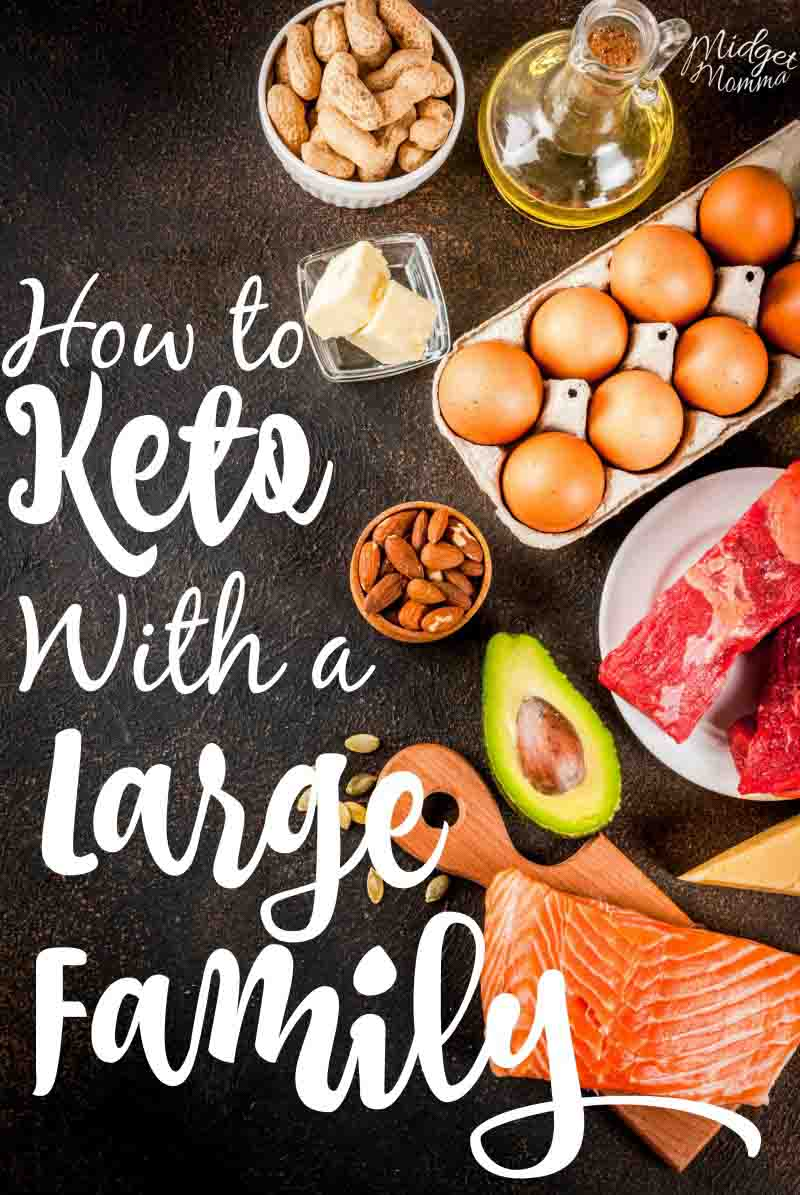 Feed a Large Family on the Keto Diet
