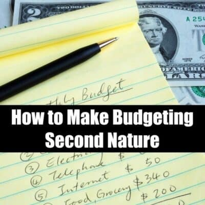 How to Make Budgeting Second Nature