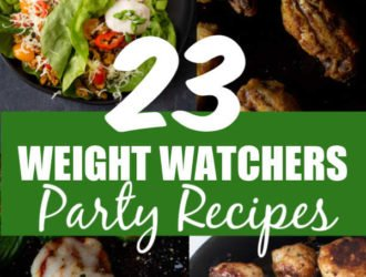 23 Weight Watchers Party Recipes