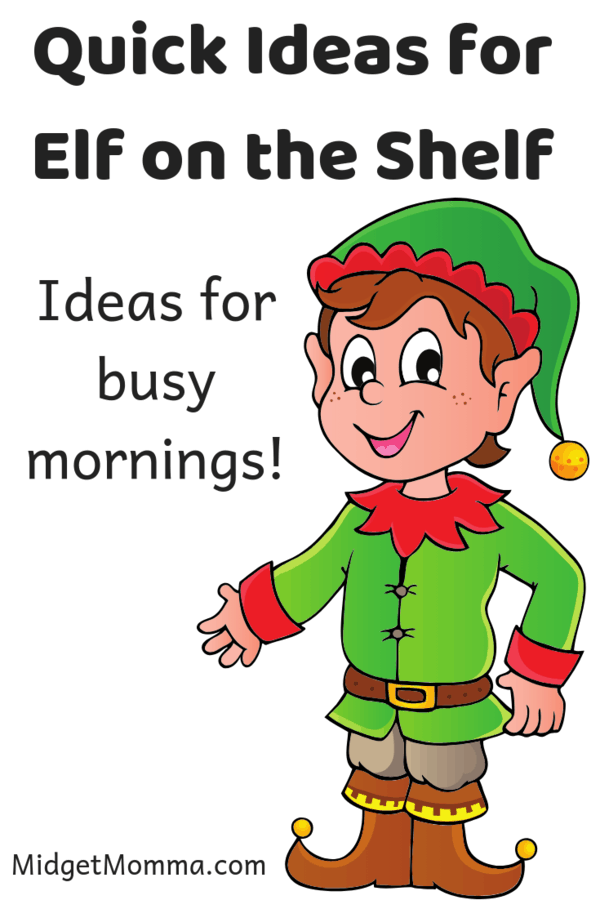 Quick Elf on the Shelf Ideas are just what you need for when you forget to pose your Elf! Check out our ideas for busy mornings for your new Elf on the Shelf tradition this Christmas season!