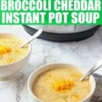 Brocolli Cheddar Instant pot soup recipe