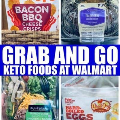 Grab and Go Keto Foods at Walmart