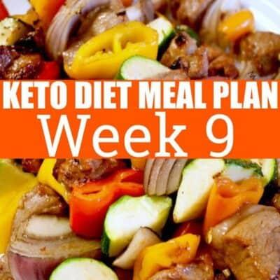 Week 9 Keto Diet Meal Plan