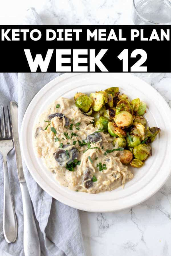 week 12 keto diet meal plan