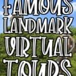 Famous Landmark Virtual Tours
