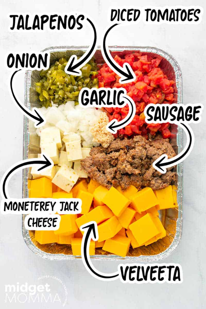 Smoked Queso Dip INGREDIENTS- diced tomatoes, velveeta, monerey jack cheese, sausage, onion, jalapenos and garlic in an aluminum pan
