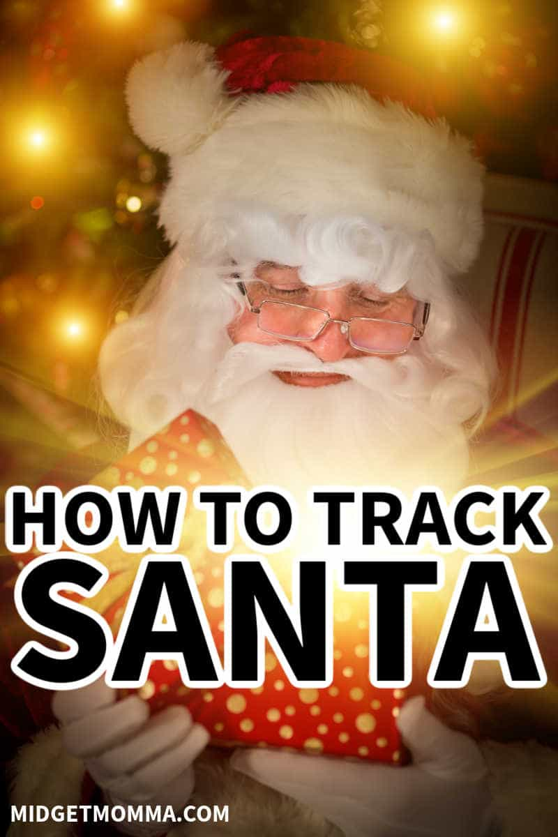 HOW TO TRACK SANTA ON CHRISTMAS EVE