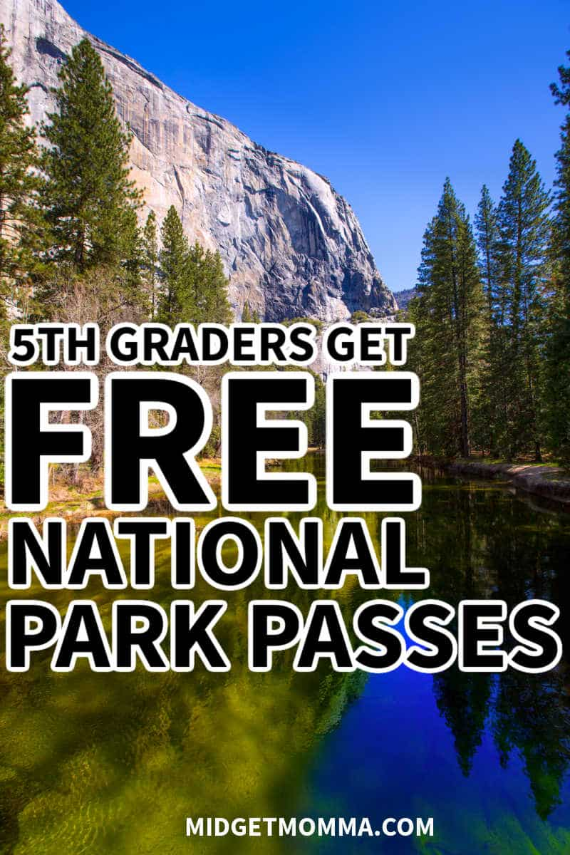 FREE NATIONAL PARK PASSES FOR 5TH GRADERS